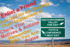 From Discouragement to Disappointment - Enlist a Friend